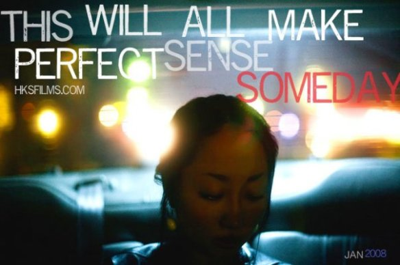 This Will All Make Perfect Sense Someday by Peter Phan